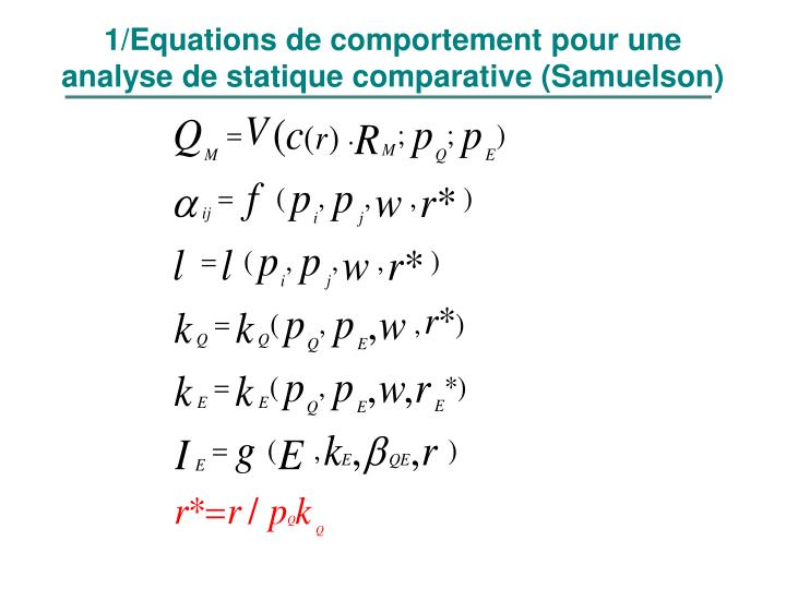 1/Equations de comportement pour une analyse de statique comparative (Samuelson)