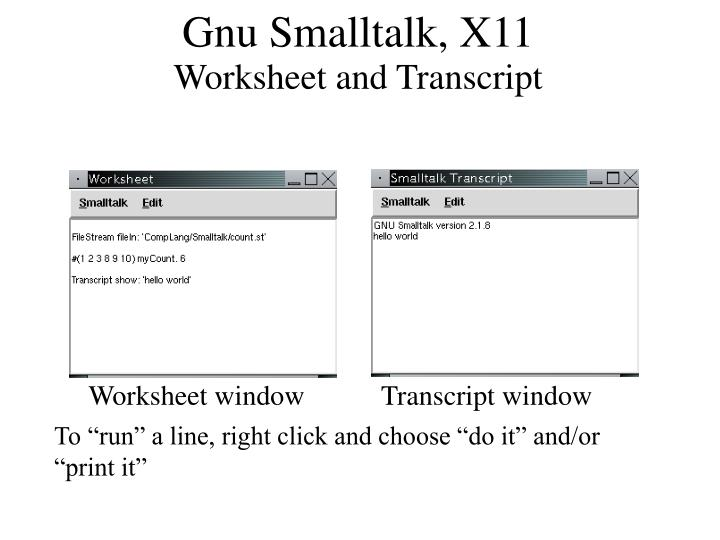 Worksheet window           Transcript window