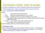 connection setup listen accept1