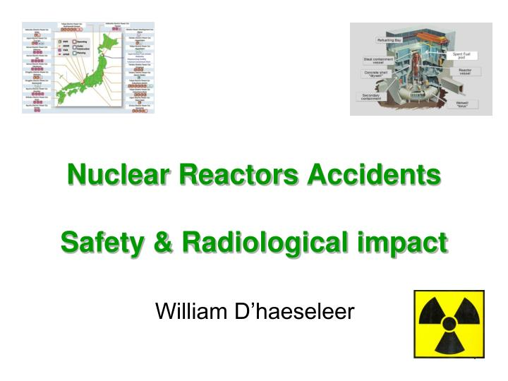 nuclear reactors accidents safety radiological impact n.