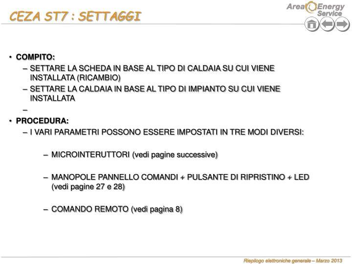 CEZA ST7 : SETTAGGI