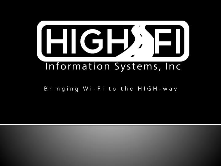 Bringing wi fi to the high way