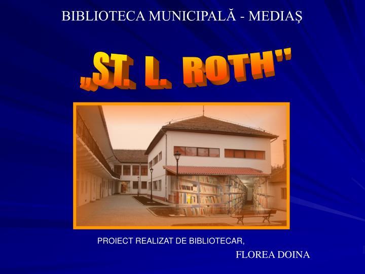 BIBLIOTECA MUNICIPALĂ - MEDIAŞ