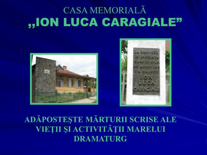 CASA MEMORIALĂ