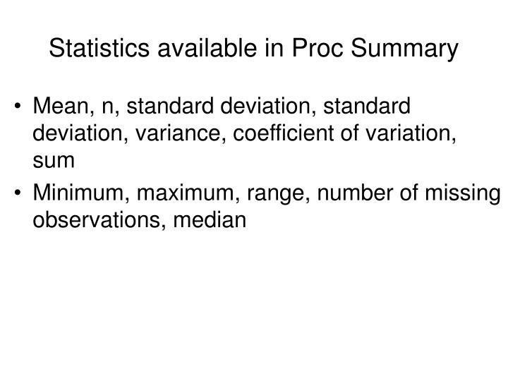 Statistics available in proc summary