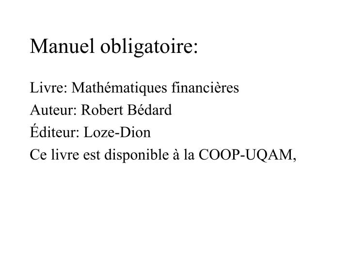 Manuel obligatoire: