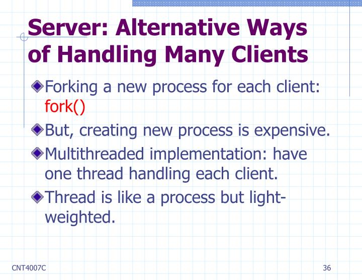 Server: Alternative Ways of Handling Many Clients