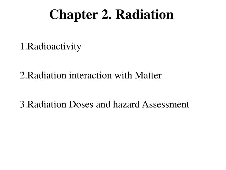 chapter 2 radiation n.