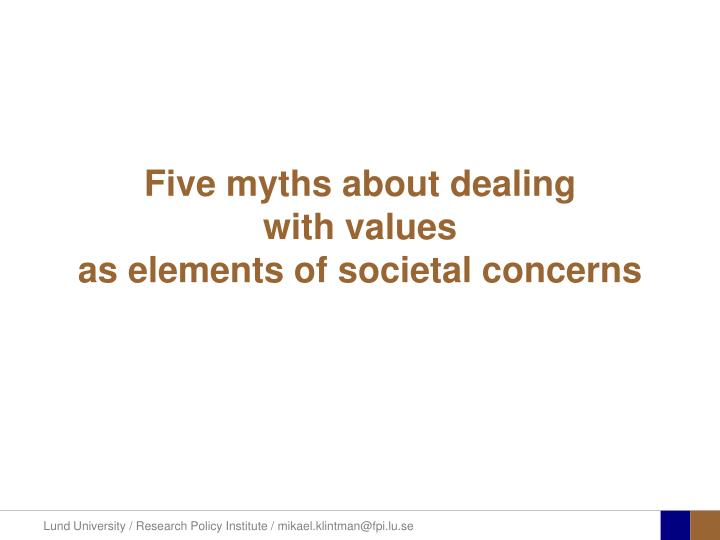 Five myths about dealing