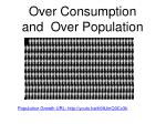 over consumption and over population