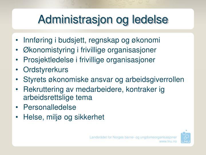 Administrasjon og ledelse