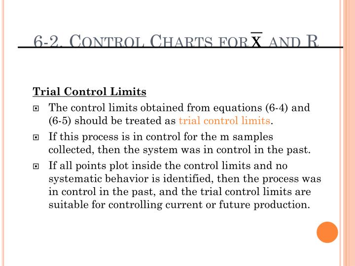 6-2. Control Charts for    and R