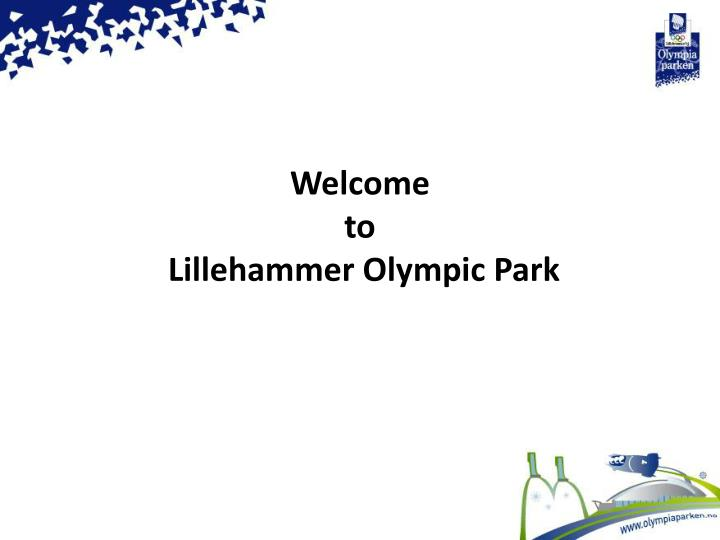 welcome to lillehammer olympic park n.