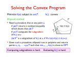 solving the convex program1