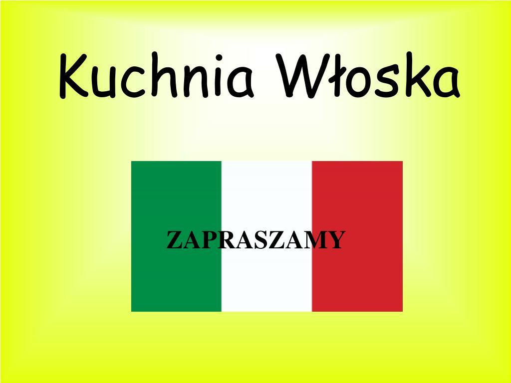 Ppt Kuchnia Wloska Powerpoint Presentation Free Download Id 4207858