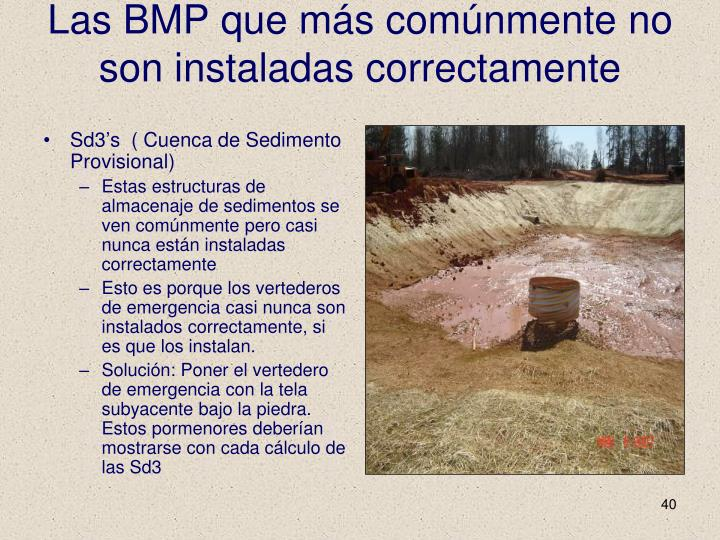 Las BMP que más comúnmente no son instaladas correctamente