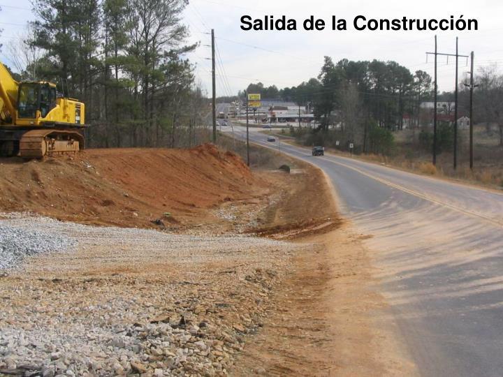 Salida de la Construcción