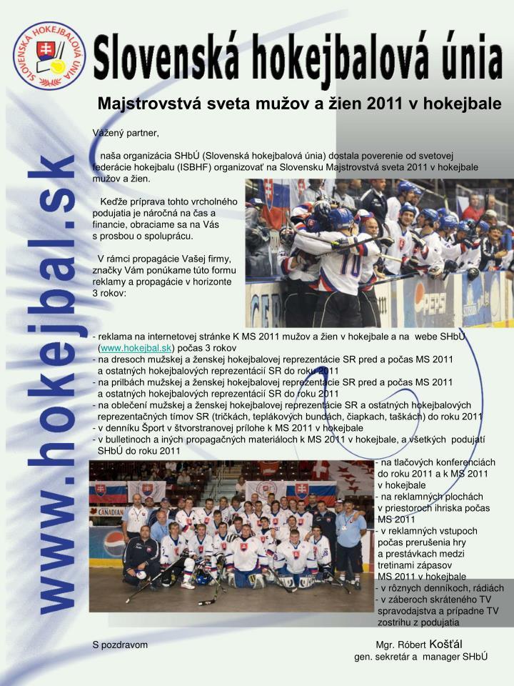 Majstrovstv sveta mu ov a ien 2011 v hokejbale