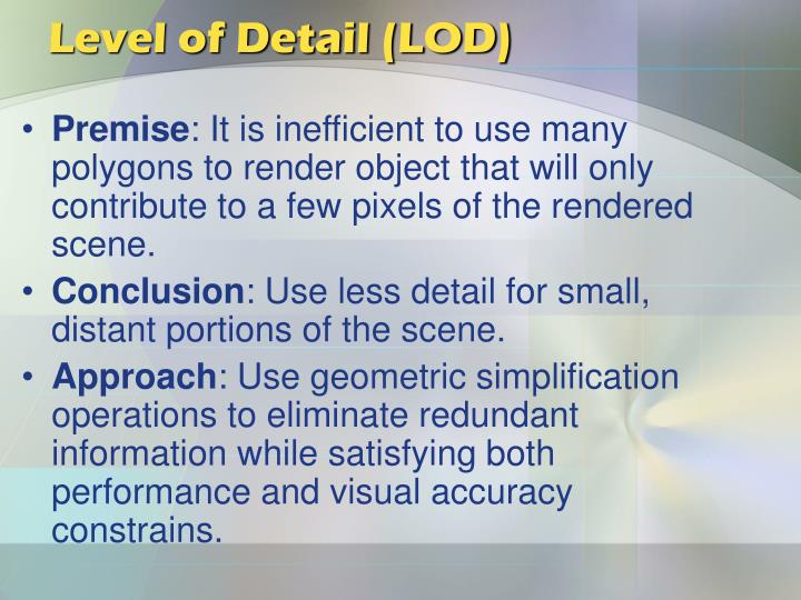 Level of Detail (LOD)