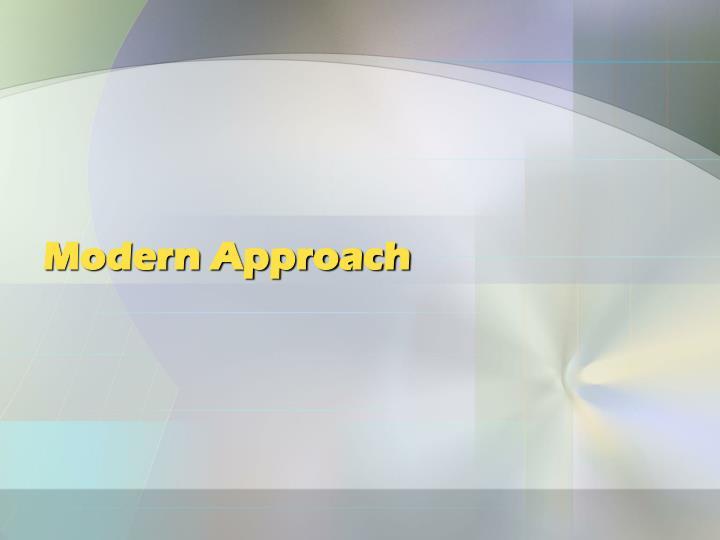 Modern Approach