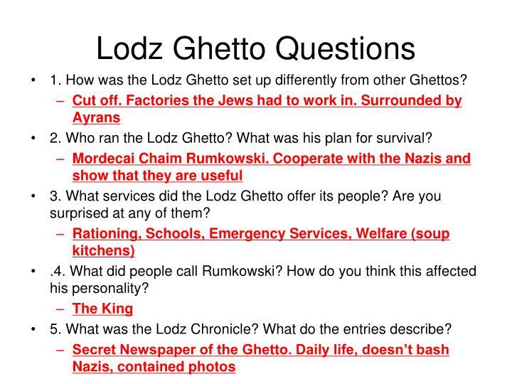 Lodz Ghetto Questions