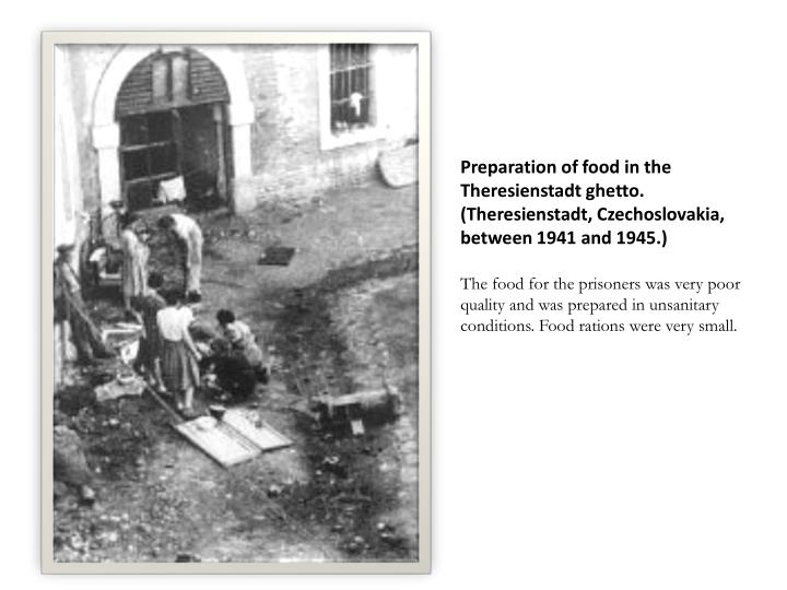 Preparation of food in the Theresienstadt ghetto. (Theresienstadt, Czechoslovakia, between 1941 and 1945.)