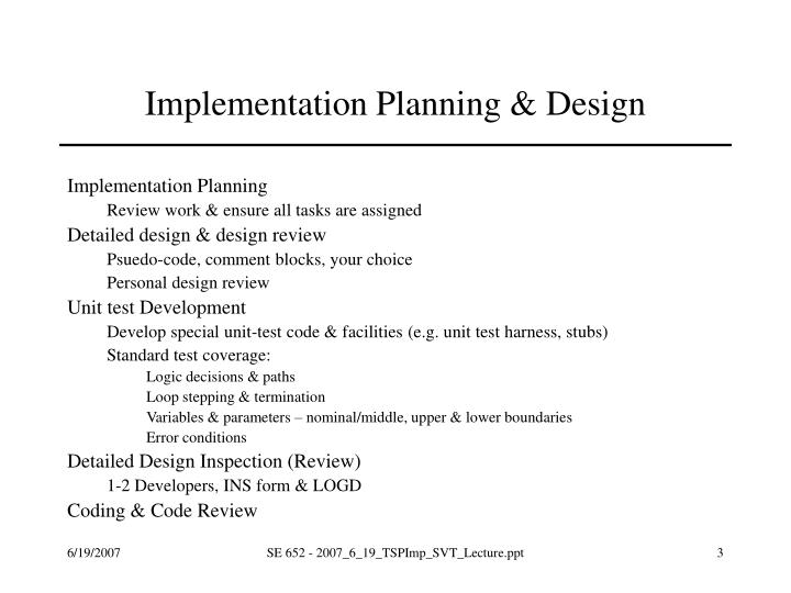 Implementation planning design