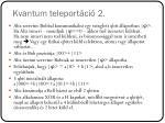 kvantum teleport ci 2