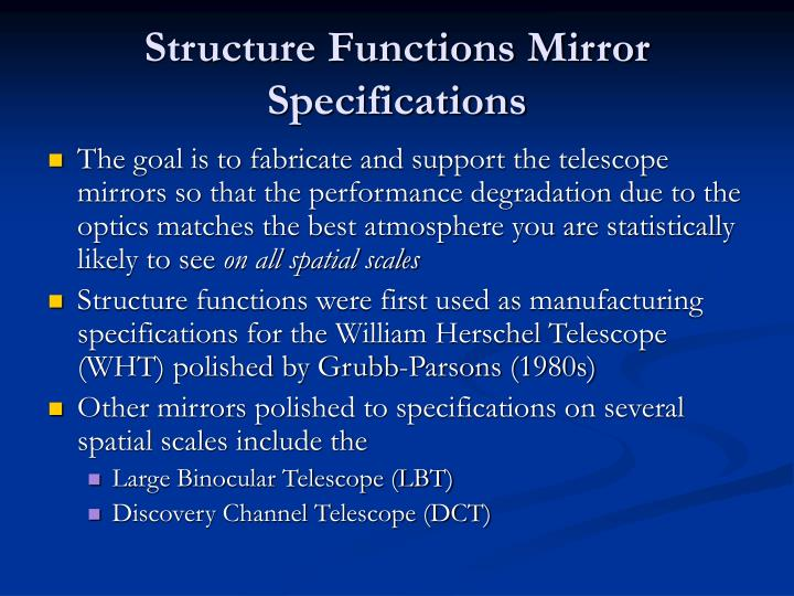 Structure Functions Mirror Specifications