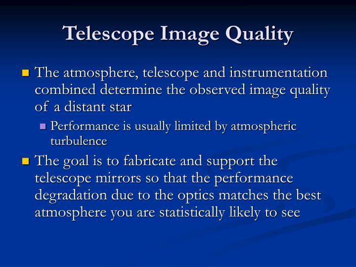 Telescope image quality