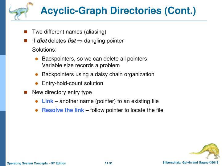 Acyclic-Graph Directories (Cont.)