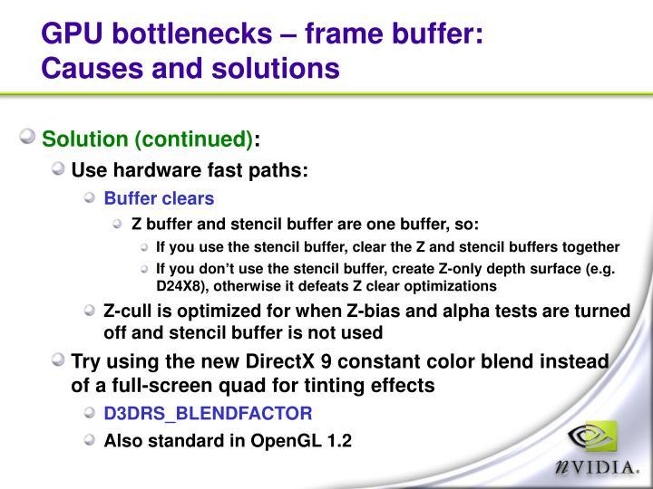 GPU bottlenecks – frame buffer: