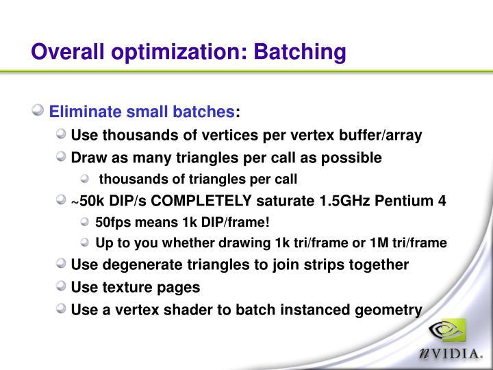 Overall optimization: Batching