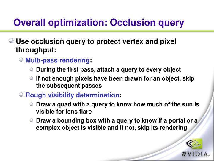Overall optimization: Occlusion query