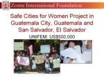 safe cities for women project in guatemala city guatemala and san salvador el salvador