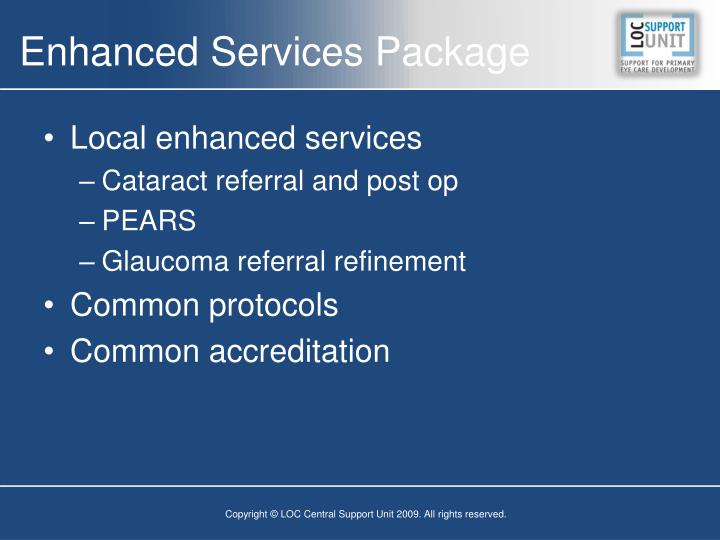 Enhanced Services Package