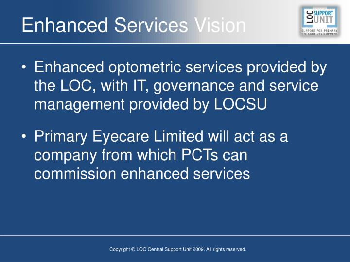 Enhanced Services Vision