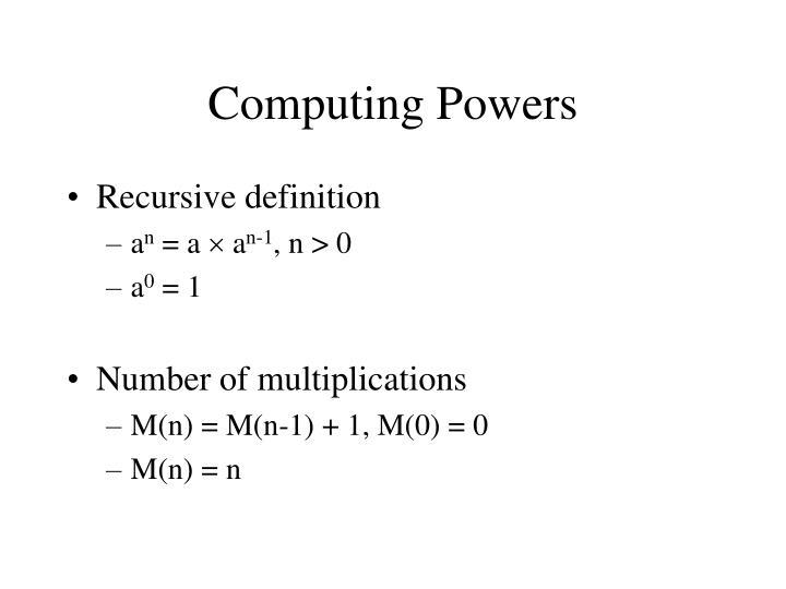 Computing Powers