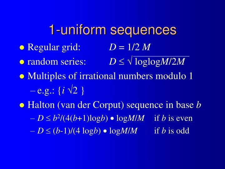 1-uniform sequences
