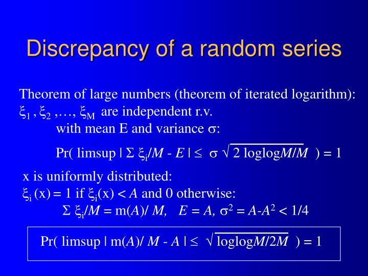 Discrepancy of a random series