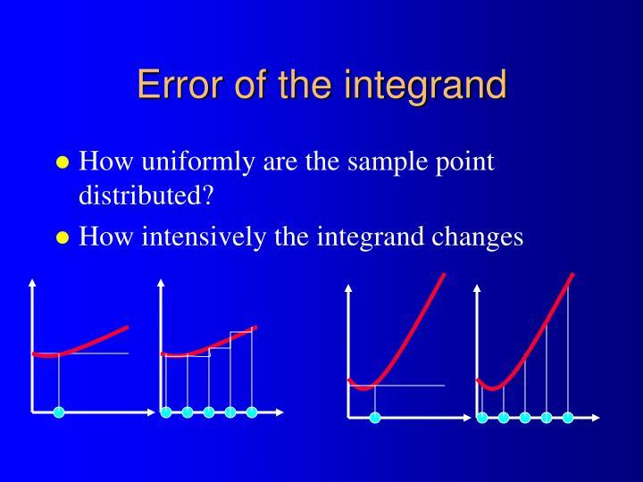 Error of the integrand