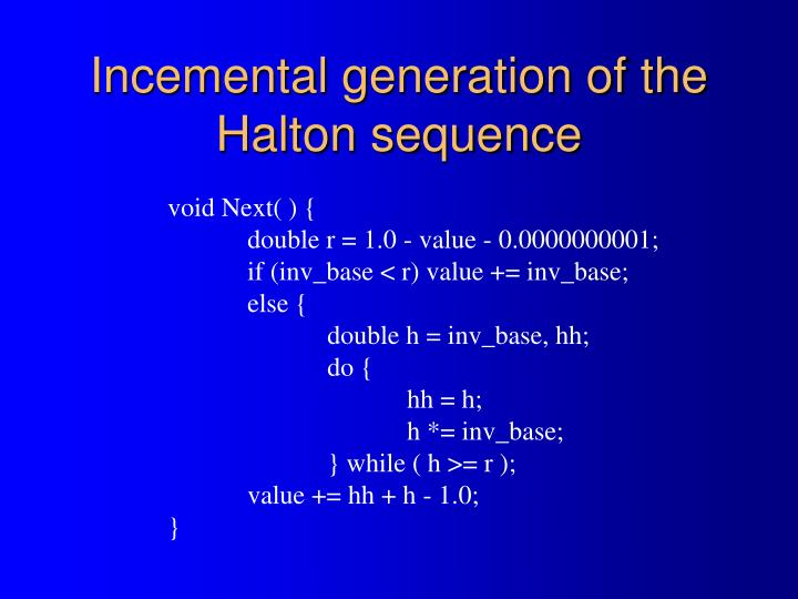 Incemental generation of the Halton sequence