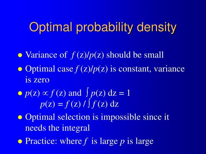 Optimal probability density