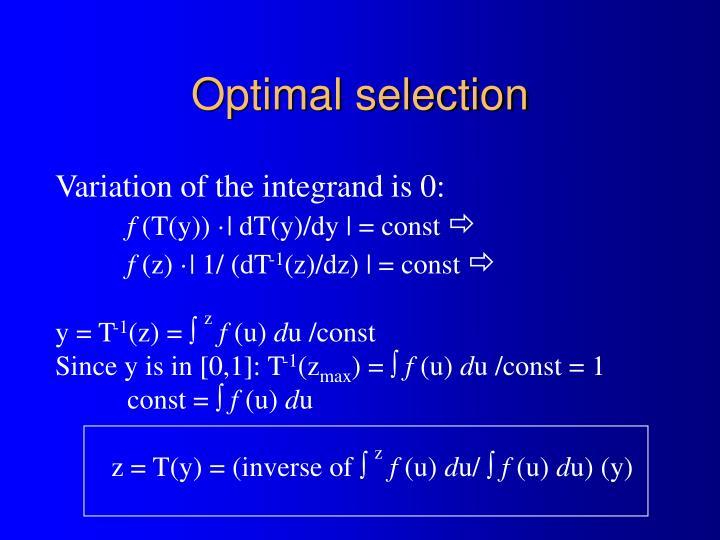 Optimal selection