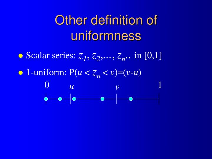 Other definition of uniformness