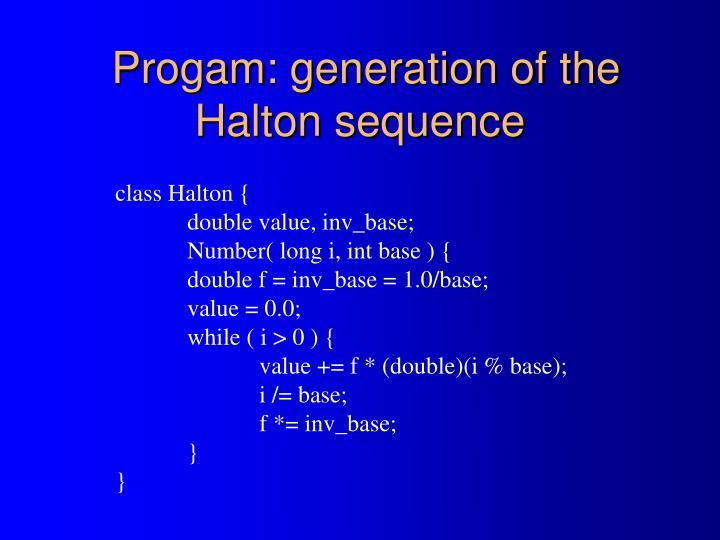 Progam: generation of the Halton sequence