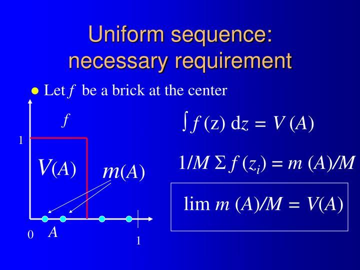 Uniform sequence: