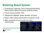 bulleting board system