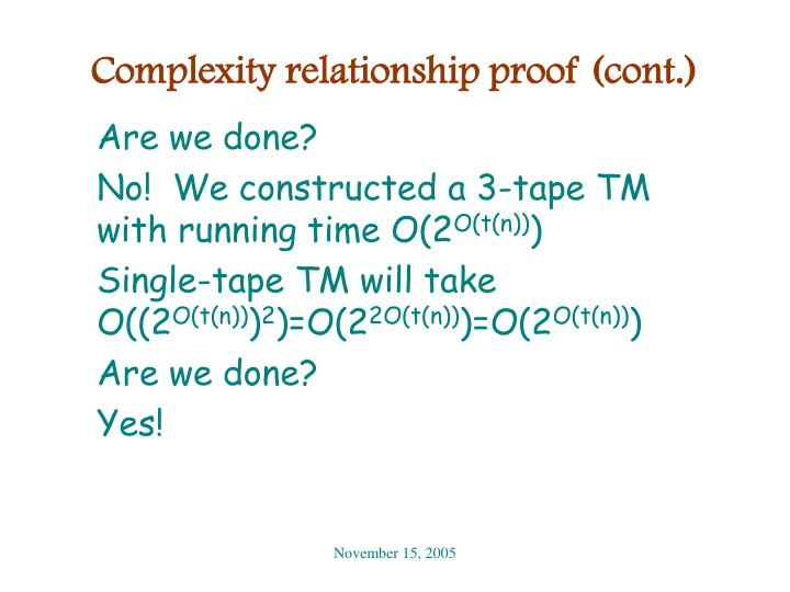 Complexity relationship proof (cont.)