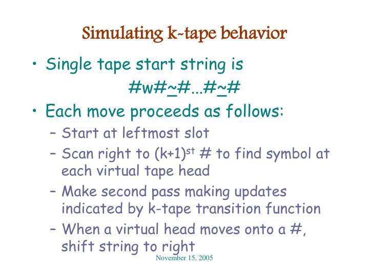 Simulating k-tape behavior